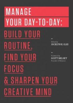 Manage Your Day-to-Day ebook EPUB/PDF/PRC/MOBI/AZW3 by Jocelyn K. Glei & 99U
