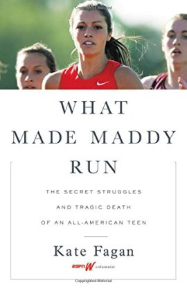 What Made Maddy Run: The Secret Struggles and Tragic Death of an All-American Teen ebook epub/pdf/prc/mobi/azw3