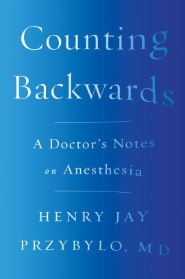 Counting Backwards: A Doctor's Notes on Anesthesia ebook epub/pdf/prc/mobi/azw3 download free