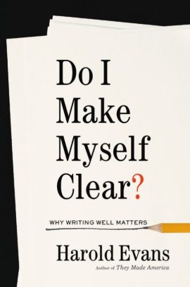 Do I Make Myself Clear?: Why Writing Well Matters ebook epub/pdf/prc/mobi/azw3 download free
