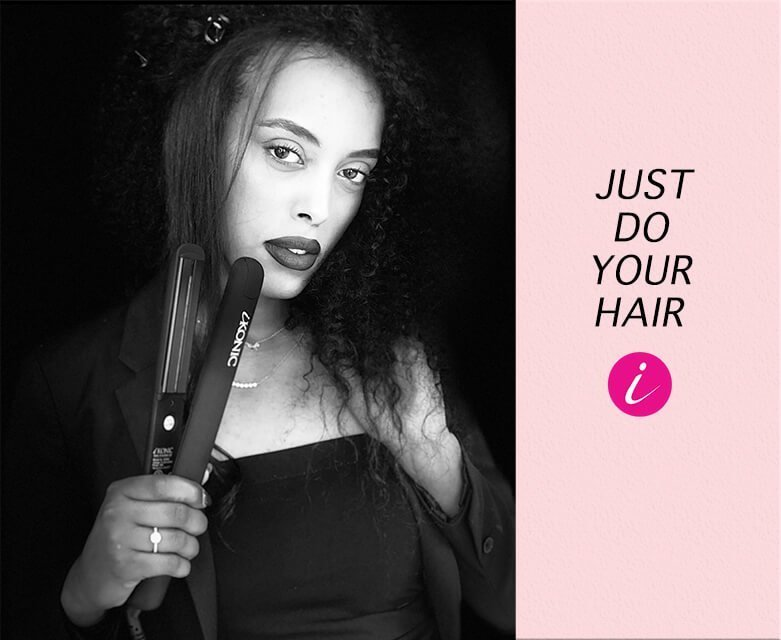 JUST DO YOUR HAIR