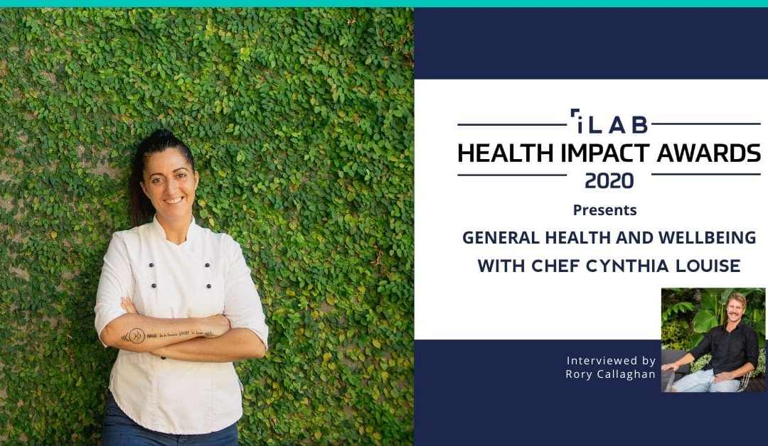 Rory Callaghan Interviews Chef Cynthia Louise about general health and wellbeing