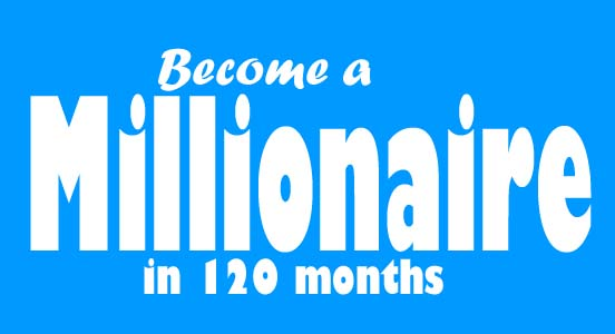 become millionaire