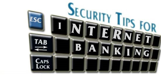 Internet Banking safety tips