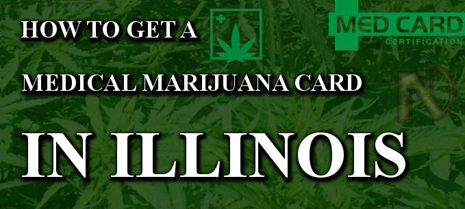 How to get Medical Marijuana in Illinois