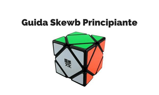 Guida Skewb Principiante : Metodo con un Algoritmo