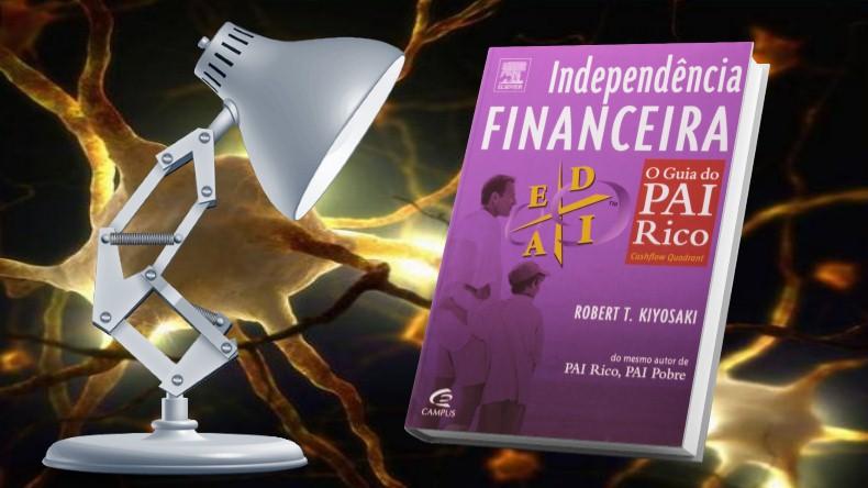 O Guia do Pai Rico | Robert Kiyosaki - Independencia Financeira