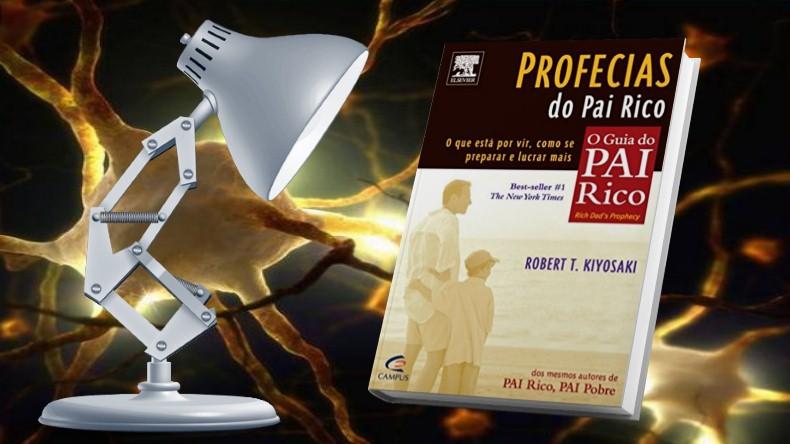 O Guia do Pai Rico | Robert Kiyosaki - Profecias do Pai Rico