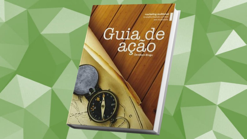Livros de Marketing Multinivel | Guia de Ação - Denilson Braga