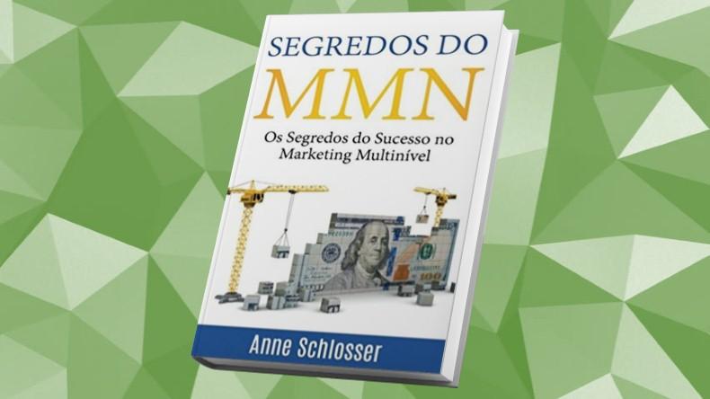 Livros de Marketing Multinivel | Segredos do MMN- Anne Schlosser