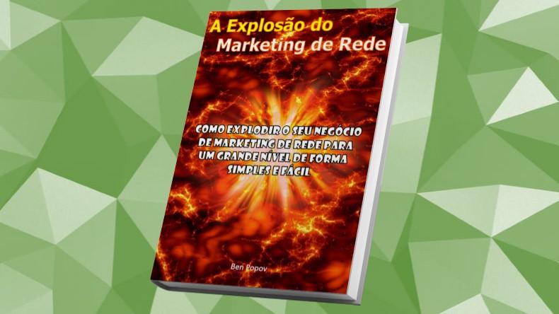 Livros de Marketing Multinivel | Marketing de Rede: O Passo a Passo do Seu Sucesso- Ben Popov