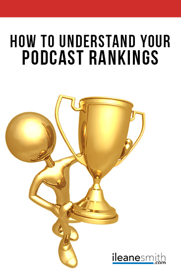 Understanding Your Podcast Rankings