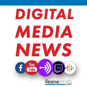 Digital Media News from Podcast Movement #PM18 and More