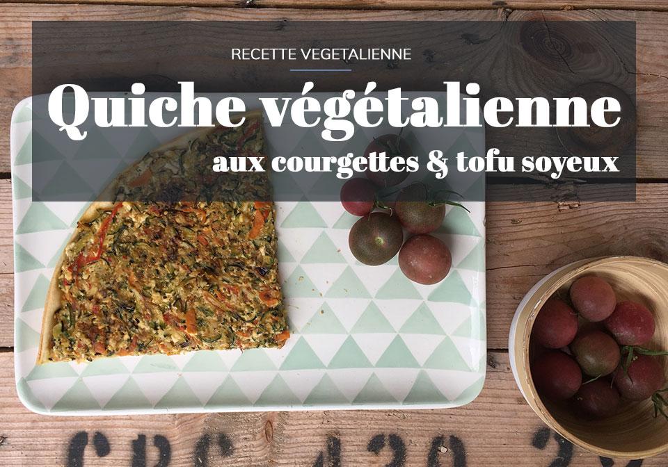 Quiche vegan aux courgettes et tofu soyeux