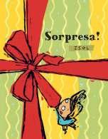 Sorpresa!, di Isol, Logos edizioni 2012, 14 euro.