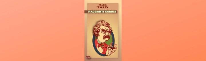 storielle-brevi-racconti-comici-mark-twain