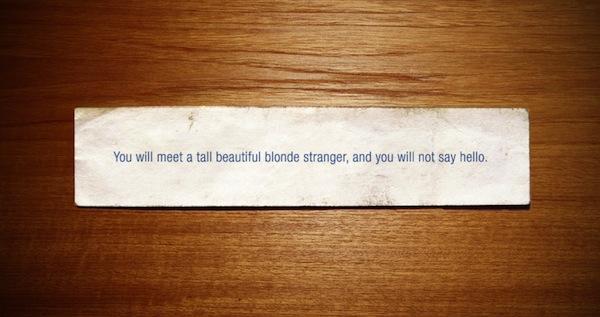 you will meet a tall beautiful stranger