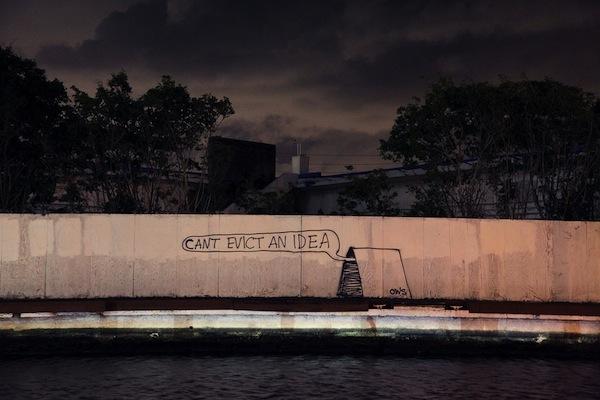 can't evict an idea