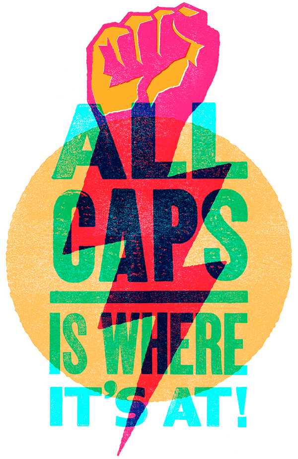 all caps is where it's at