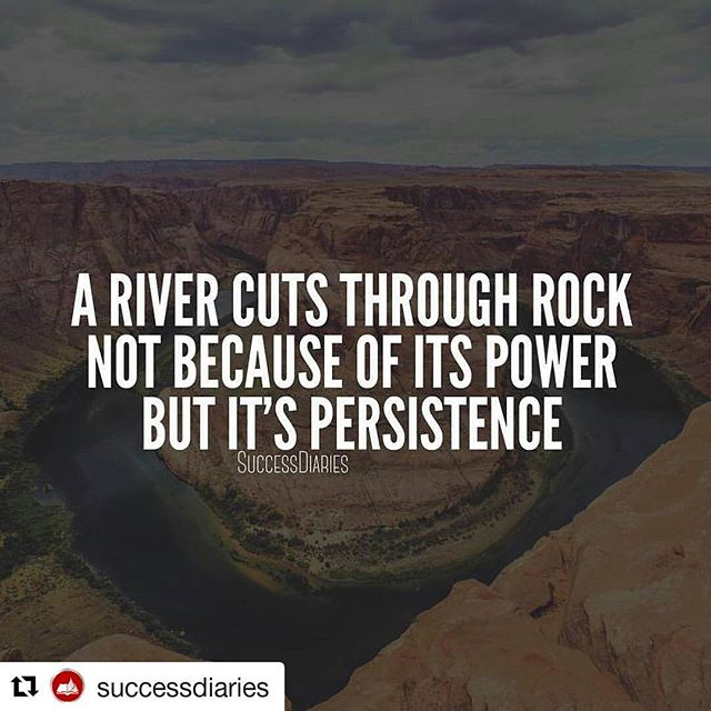 If there is one thing you learn from me it's to never give up. #Repost @successdiaries with @repostapp・・・You might not be the strongest, smartest, or richest person. That doesn't matter. A river doesn't beat the rock due to pure force. The river wins because it never quits. It's persistence over years eventually wears out the rock until it gives in. Remember that they can never beat you if you never give up. No matter how difficult things may get. Never ever give up!--------#quote #quoteoftheday #goodvibes #quotes #inspire #real #inspirational #instadaily #lifequotes #wise #wisdom #wordsofwisdom #instagood #motivation #inspiration #determined #quotestagram #realifequotes #dreams #popular #instagood #instafollow #photooftheday #instamood #picoftheday #bestoftheday #realtalk #lifequote #dailywisdom