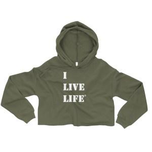 I Live Life Military Crop Hoodie