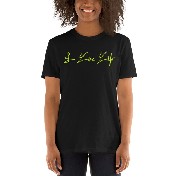 I Live Life Electric Lime Signature Tshirt