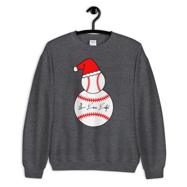 Baseball Snowman I Live Life Signature Crewneck Sweatshirt