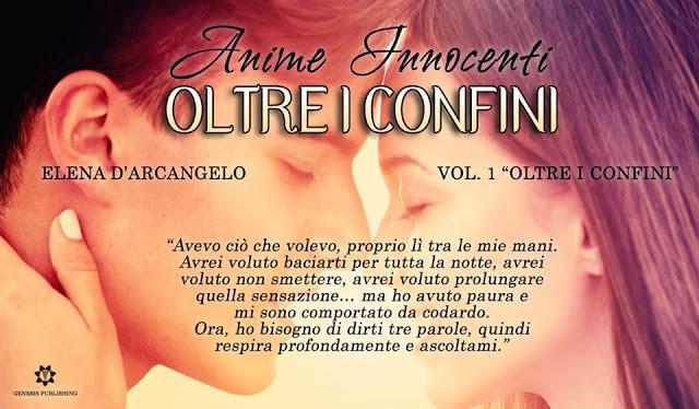 """Recensione libro""""Anime innocenti-Oltre i confini"""" di Elena D'arcangelo."""