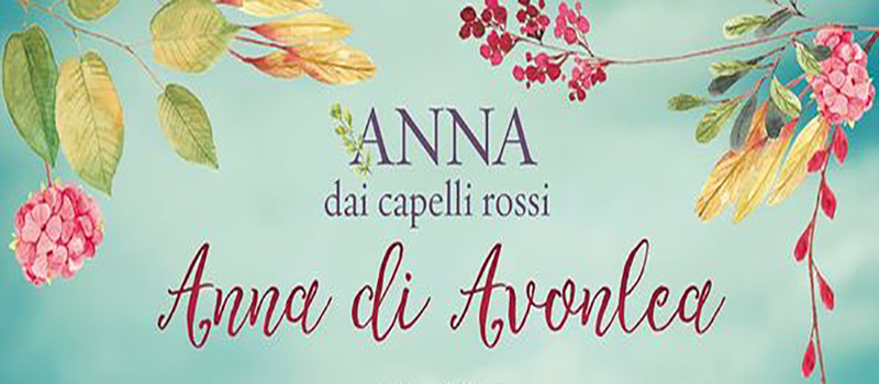 Anna Dai Capelli Rossi (Anne Of Green Gables) di L.M. Montgomery