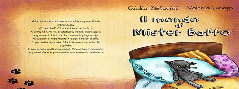 """Segnalazione libro """"Il Mondo di Mister Baffo"""" di Giulia Stefanini e Valeria Luongo"""