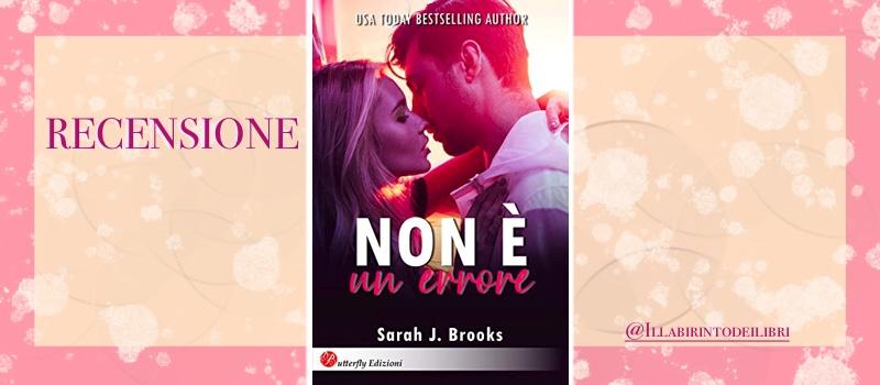 """Non è un errore"" di Sarah J. Brooks"