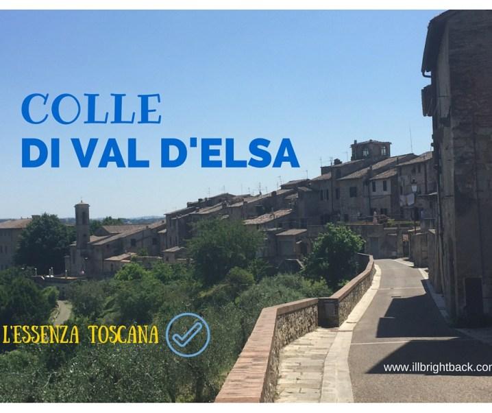 L'essenza toscana a Colle di Val d'Elsa