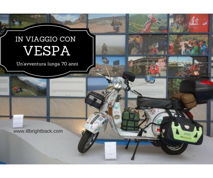 In viaggio con Vespa: la libertà!