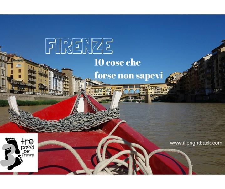 10 curiosità su Firenze che forse non conoscevi