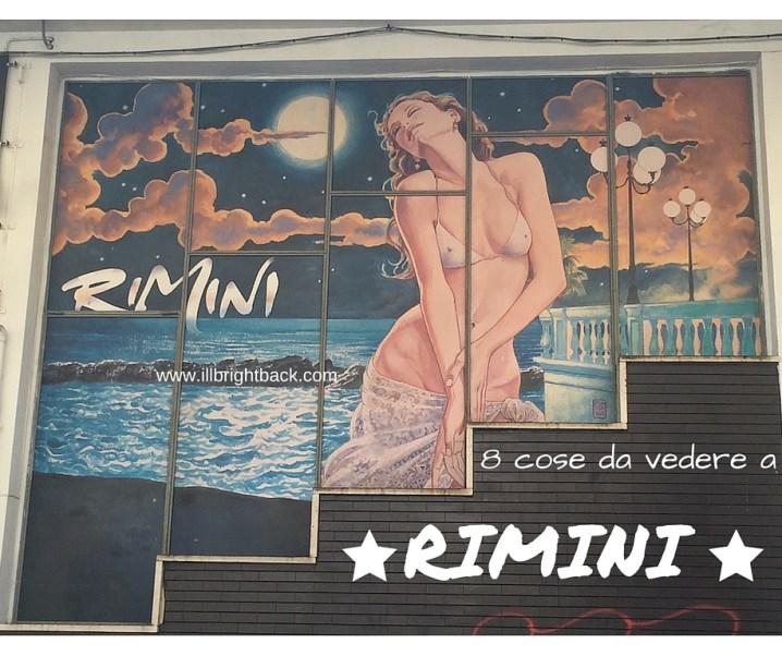 8 attrazioni di Rimini: oltre la Riviera