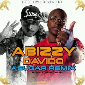 VIDEO + AUDIO | Abizzy – Sugar (Remix) ft. Davido