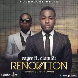 MUSIC | Rayce ft Olamide – Renovation @talk2rayce @olamide_ybnl