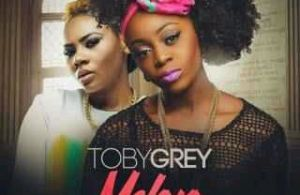 Toby Grey ft. Mz Kiss – Maloro