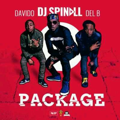 "DJ Spinall – ""Package"" ft. Davido & Del B"