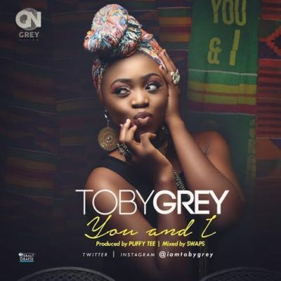 "Toby Grey – ""You & I"" (Prod. By PuffyTee)"
