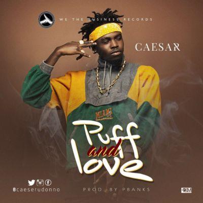 """Caesar – """"Puff n Love"""""""