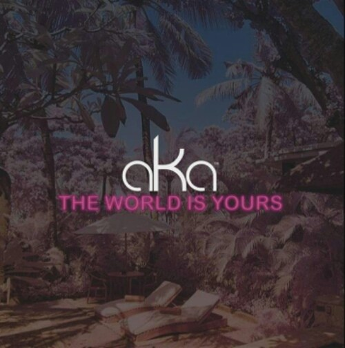 AKA – The World Is Yours