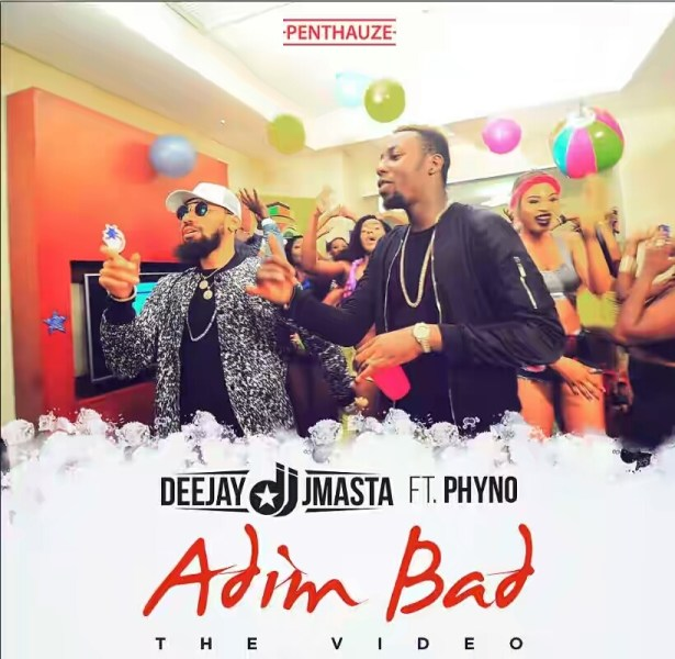 VIDEO + AUDIO | Deejay J Masta ft. Phyno – Adim Bad