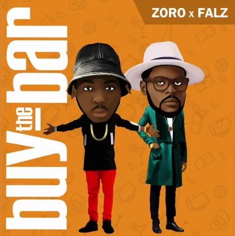 VIDEO + AUDIO | Zoro ft. Falz – Buy The Bar