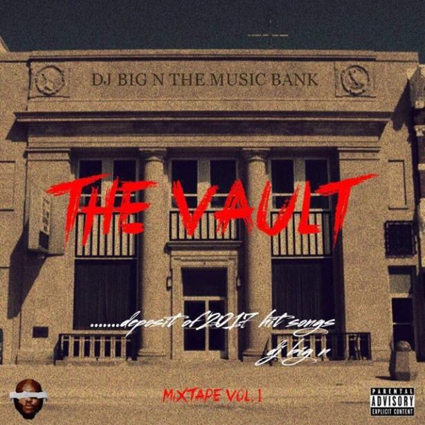 DOWNLOAD MIXTAPE: DJ Big N – The Vault Mix