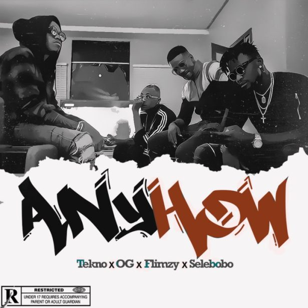 VIDEO: Tekno, Selebobo, OG, & Flimzy – Anyhow