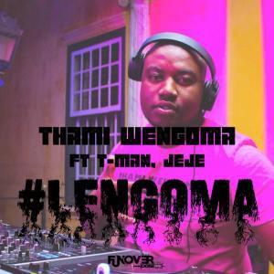 DOWNLOAD MP3: Thami Wengoma – Lengoma Ft. Tman & Dj Jeje