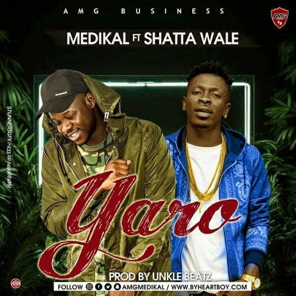 MP3: Medikal Ft. Shatta Wale – Yaro