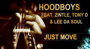MUSIC | HoodBoys – Just Move (Original mix) Ft. Zintle, Tony D & Lee TheSoul