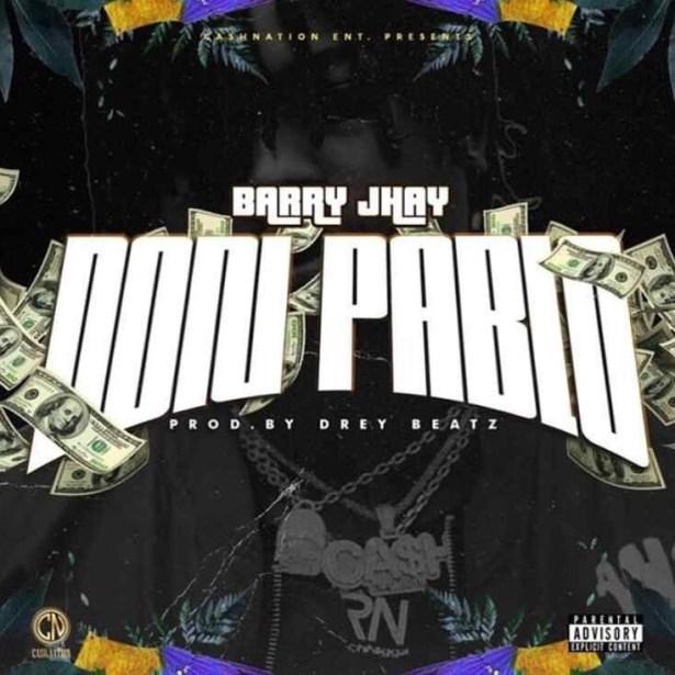 MUSIC | Barry Jhay – Don Pablo (Prod. Drey Beatz)